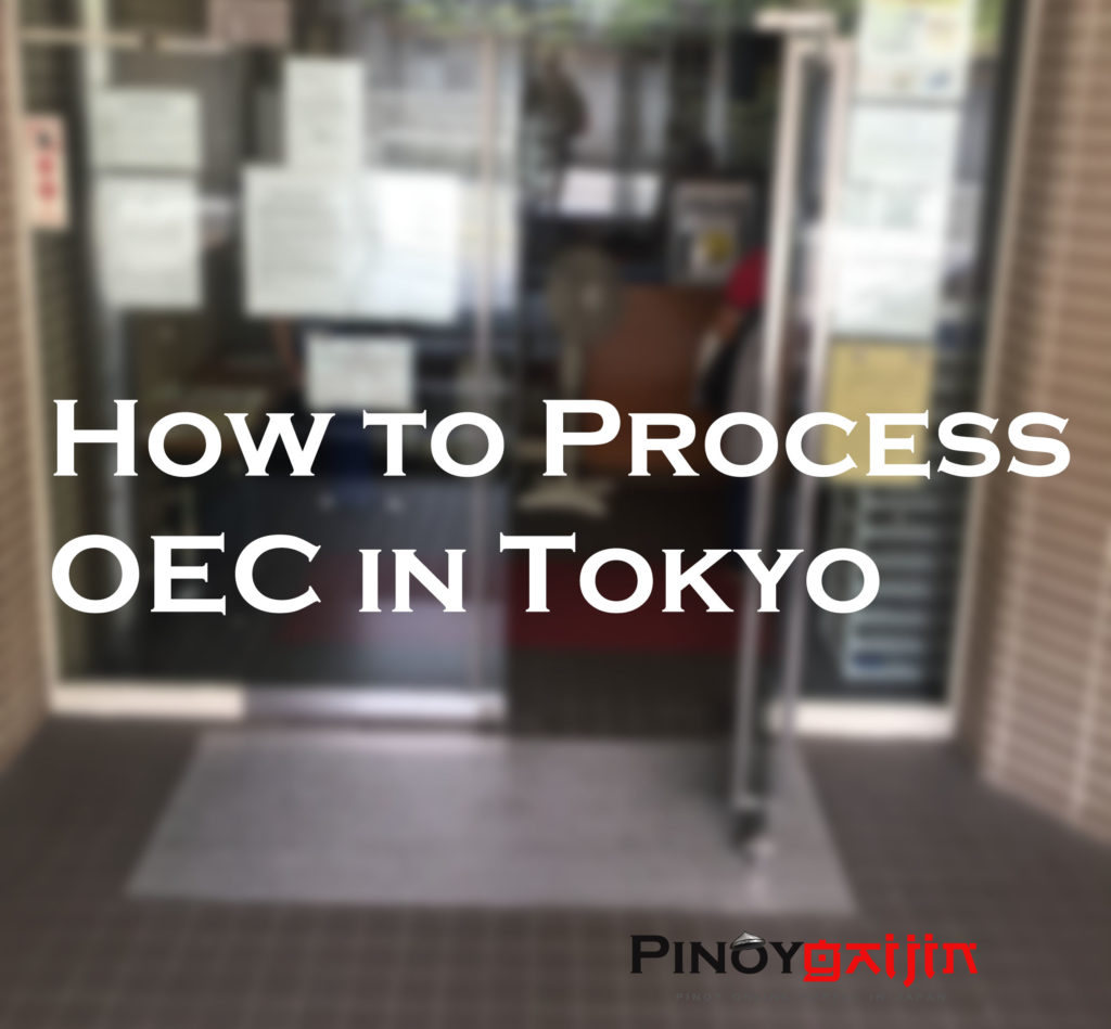 How to Process OEC in Tokyo – Pinoy Gaijin